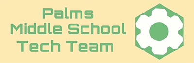 Palms Middle School Tech Team